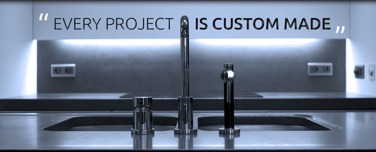 Every Project is Custom Made